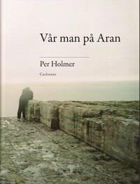 bokomslag Vår man på Aran : minnen, resor, valfrändskaper