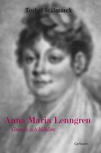 Anna Maria Lenngren : granris och blåklint