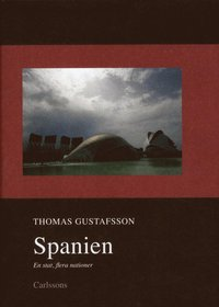 bokomslag Spanien : en stat, flera nationer