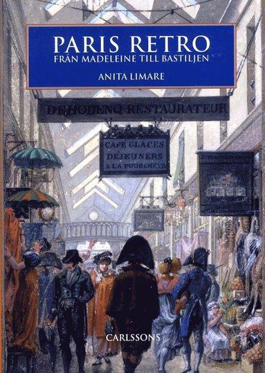 bokomslag Paris Retro - Från Madeleine till Bastiljen