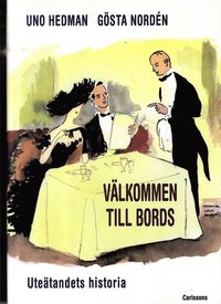 bokomslag Välkommen till bords : uteätandets historia