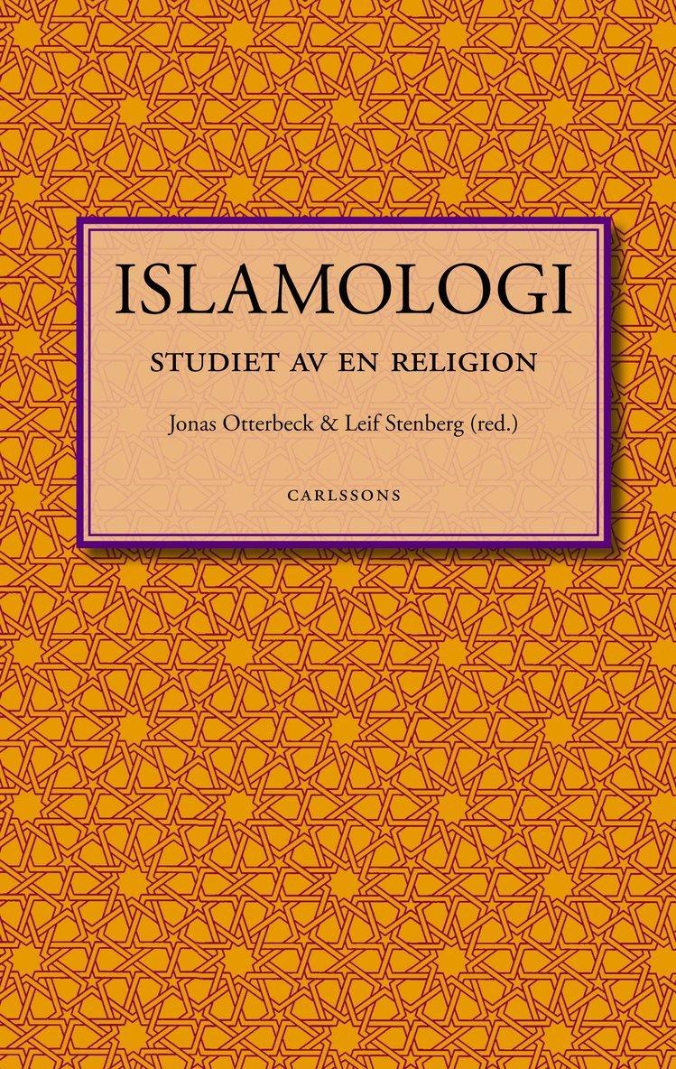 Islamologi : studiet av en religion 1