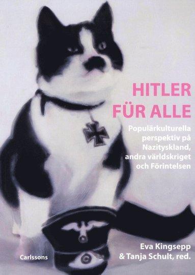 bokomslag Hitler für alle : populärkulturella perspektiv på Nazityskland, andra världskriget och förintelsen