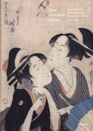 bokomslag Den hostande göken : en poetisk resa i harmonins örike - den Japanska lyriken