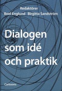 bokomslag Dialogen som idé och praktik