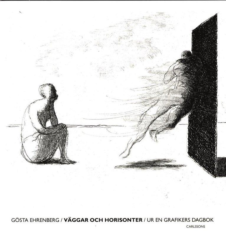 Väggar och horisonter : ur en grafikers dagbok 1