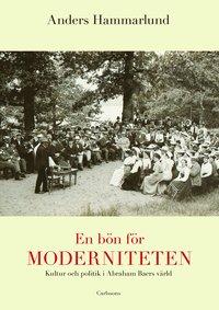 bokomslag En bön för moderniteten : kultur och politik i Abraham Baers värld