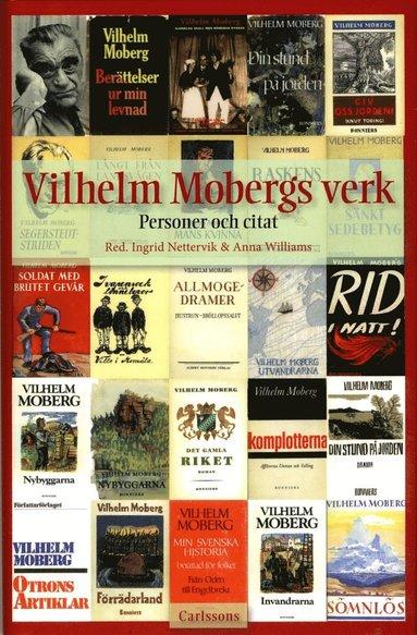 bokomslag Vilhelm Mobergs verk : personer och citat