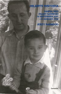 bokomslag Hilarys historia : samtal med Hilary Sarnecki 14 september 2007 - 12 augusti 2008