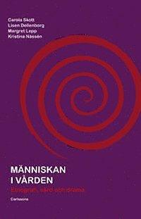 bokomslag Människan i vården : etnografi, vård och drama