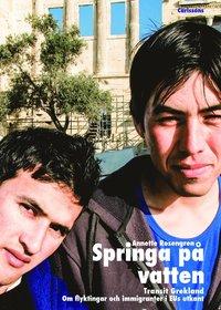 bokomslag Springa på vatten : transit Grekland : om flyktingar och immigranter i EUs utkant