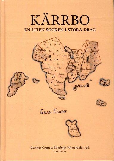bokomslag Kärrbo : en liten socken i stora drag