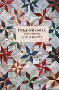 bokomslag Stigar och vägskäl : kultur i närmiljö
