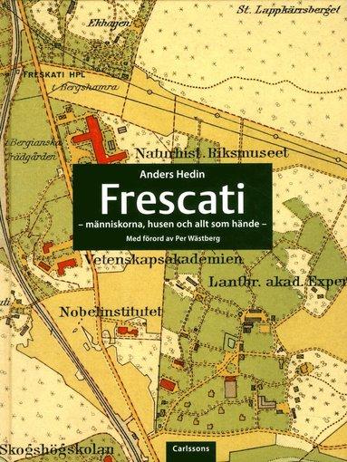 bokomslag Frescati : människorna, husen och allt som hände