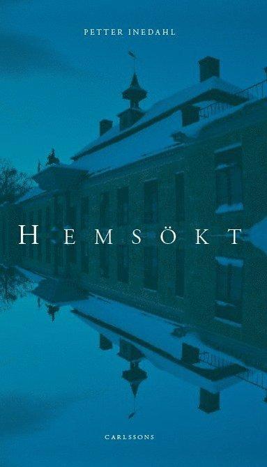 bokomslag Hemsökt : spökerier i Stockholms län