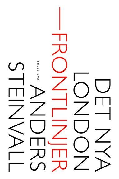 bokomslag Det nya London : frontlinjer