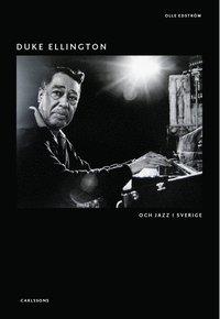 bokomslag Duke Ellington : och jazz i Sverige