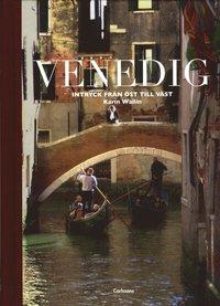 bokomslag Venedig : intryck från öst till väst