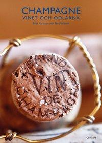 bokomslag Champagne : vinet och odlarna