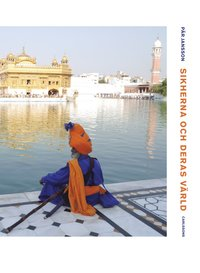 bokomslag Sikherna och deras värld