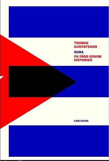 bokomslag Kuba: En färd genom historien