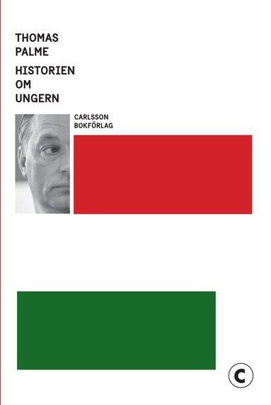 bokomslag Historien om Ungern