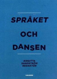 bokomslag Språket och dansen