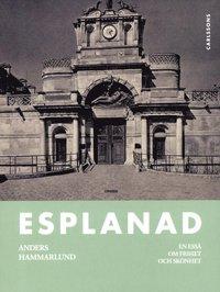 bokomslag Esplanad : en essä om frihet och skönhet