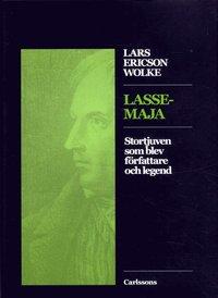 bokomslag Lasse-Maja - stortjuven som blev författare och legend