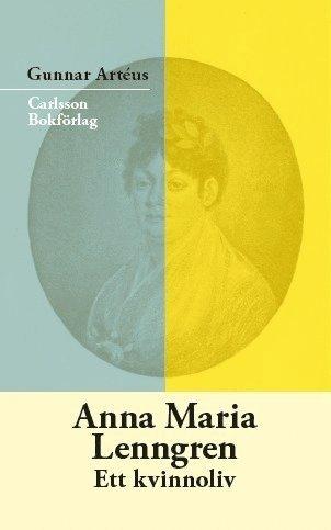 bokomslag Anna Maria Lenngren : ett kvinnoliv