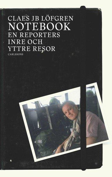 bokomslag Notebook : en reporters inre och yttre resor