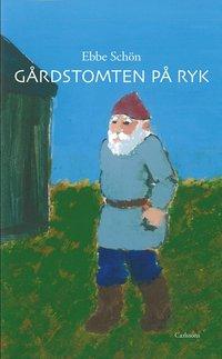 bokomslag Gårdstomten på Ryk