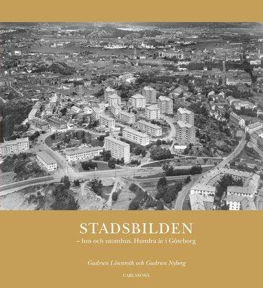 bokomslag Stadsbilden : hus och utomhus