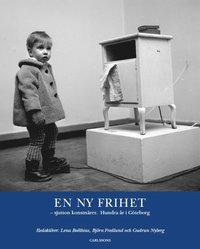 bokomslag En ny frihet : sjutton konstnärer