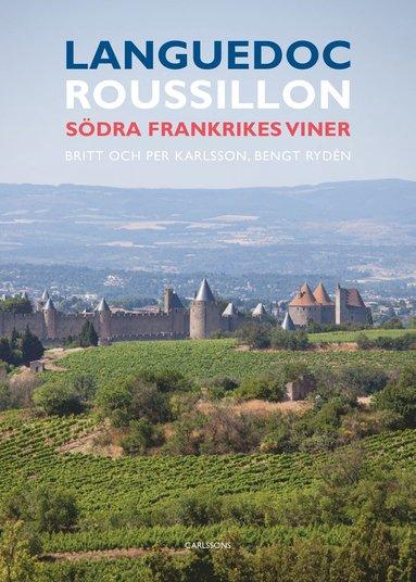 bokomslag Languedoc-Roussillon : Södra Frankrikes viner