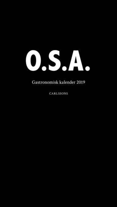 bokomslag Gastronomisk kalender 2019. O.S.A.