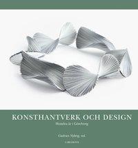 bokomslag Konsthantverk och design