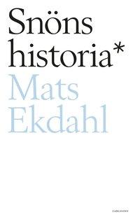 bokomslag Snöns historia