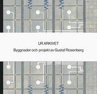 bokomslag Ur arkivet - Gustaf Rosenberg