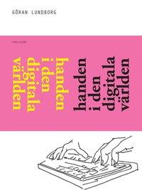 bokomslag Handen i den digitala världen