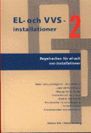 bokomslag EL- och VVS-installationer 2. Regelverken för el- och vvs-installationer