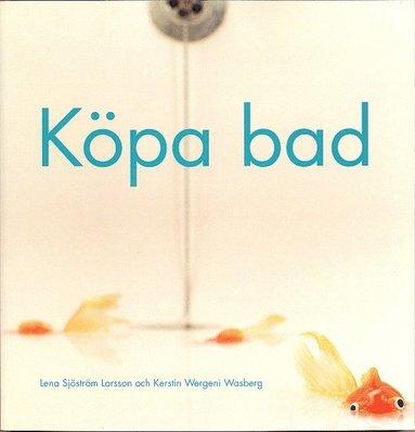 bokomslag Köpa bad