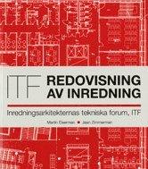 bokomslag Redovisning av inredning : inredningsarkitekternas tekniska forum