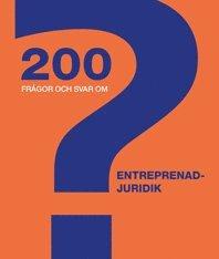 bokomslag 200 frågor och svar om entreprenadjuridik