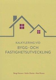 bokomslag Kalkylering vid bygg- och fastighetsutveckling