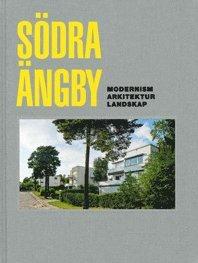 bokomslag Södra Ängby : modernism, arkitektur, landskap