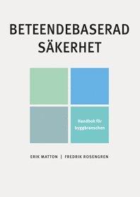 bokomslag Beteendebaserad säkerhet : handbok för byggbranschen