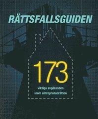 bokomslag Rättsfallsguiden. 173 viktiga avgöranden