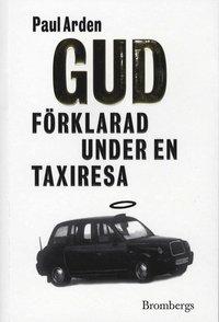 bokomslag Gud förklarad under en taxiresa