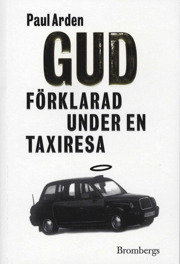 Gud förklarad under en taxiresa 1